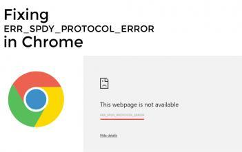 ERR_SPDY_PROTOCOL_ERROR in Chrome