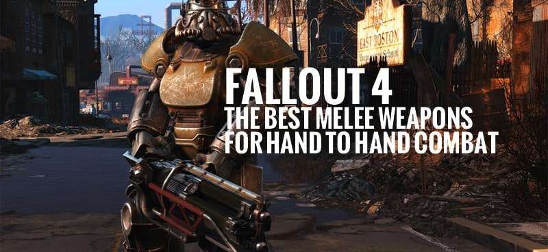 Fallout 4: The Best Melee Weapons