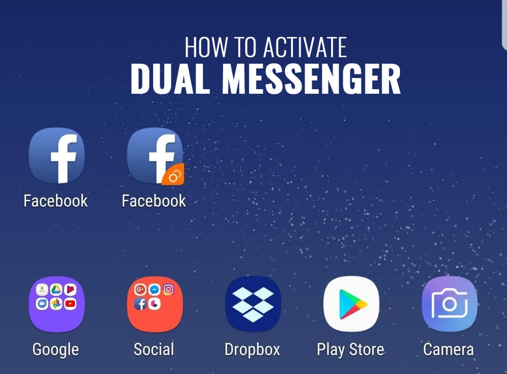 How to Activate Dual Messenger Galaxy S9