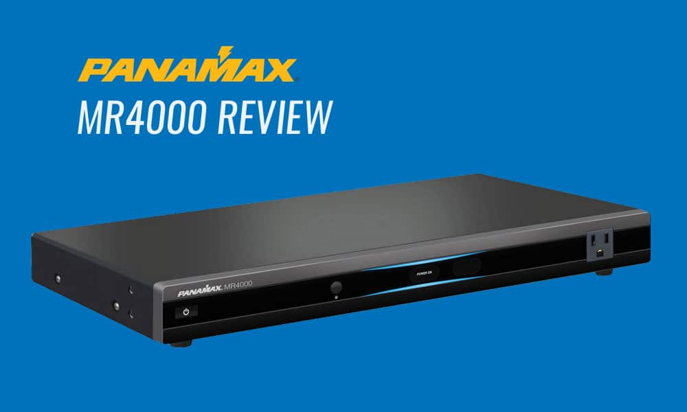 Panamax MR4000 Review